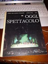 LIBRO DEI GIORNI ITALIANI 1968 , OGGI SPETTACOLO cartonato teatro musica