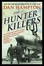 The Hunter Killers: The Extraordinary Story of the First Wild...  (ExLib)