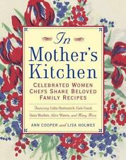 In Mother's Kitchen: Celebrated Women Chefs Share Beloved Family Recip-ExLibrary