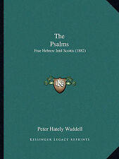 The Psalm in Scots Frae Hebrew... reprint of 1871 book by Waddel. Aberdeen 1987
