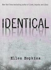 Identical Hardcover By Ellen Hopkins!