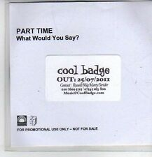 (CP909) Part Time, What Would You Say? - 2011 DJ CD