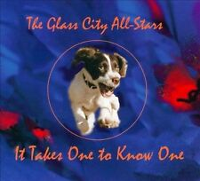 The Glass City All-Stars-It Takes One to Know One  CD NEW