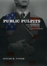 Public Pulpits (2008)