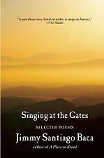 Singing at the Gates: Selected Poems