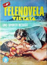 1983 n°4 TELENOVELA VIETATA Uno sporco intrigo -- fumetto horror erotico sexy