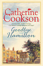 Goodbye Hamilton, By Cookson, Catherine,in Used but Acceptable condition