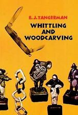 Whittling and Woodcarving Book ~ 460 illustrations~ tools, cutting strokes~NEW!