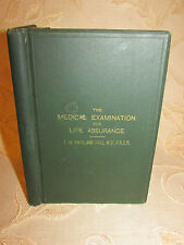 Antique Collectable Book Of The Medical Examination For Life Assurance  - 1898