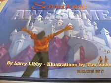 Someone Awesome by Larry R. Libby (1995, Hardcover) What Does God Look Like?