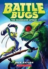The Chameleon Attack (Battle Bugs #4) by Patton, Jack