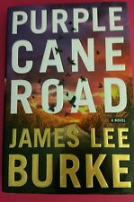 Purple Cane Road  James Lee Burke *First Edition*  First Printing HCDJ