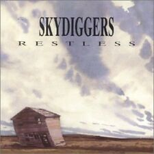 Restless - Skydiggers (2006, CD NEUF)
