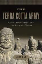 The Terra Cotta Army: China's First Emperor and the Birth of a Nation-ExLibrary