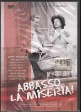 Abbasso la miseria! DVD Anna Magnani /  Nino Besozzi  Nuovo Sigillato