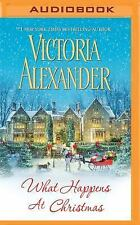 What Happens at Christmas by Victoria Alexander (2016, MP3 CD)
