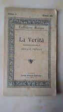 LA VERITà, COMMEDIA IN TRE ATTI - ACHILLE TORELLI - LUIGI PERRO EDITORE 1891