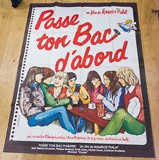 Affiche de cinéma : PASSE TON BAC D'ABORD de MAURICE PIALAT