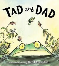 Tad and Dad by David Ezra Stein (2015, Hardcover)