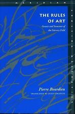 Pierre Bourdieu: The Rules of Art : Genesis and Structure of the Literary Field