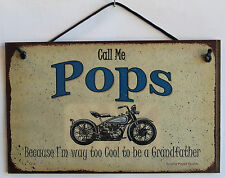 Pops Sign Biker Motorcycle Chopper Shop Cool Grandfather Garage Plaque USA VTG