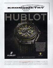 ▬► PUBLICITE ADVERTISING AD Montre watch KRONOMETRY HUBLOT Big bang ferrari