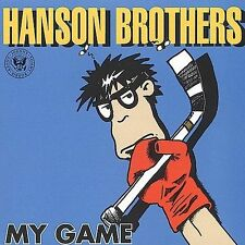 My Game The Hanson Brothers CD