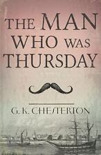 The Man Who Was Thursday by G.k. Chesterton (2013, Paperback)