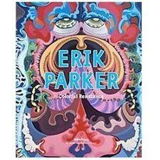 Erik Parker: Colorful Resistance by Ramirez-Montagut, Monica