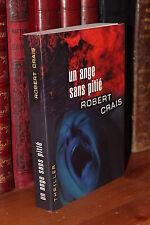 Robert Crais UN ANGE SANS PITIE Thriller