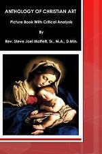 Jewels of the Christian Faith Ser.: Anthology of Christian Art : Picture Book...