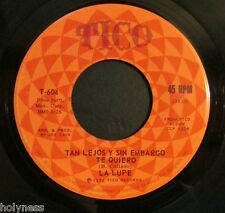 LA LUPE / TAN LEJOS SIN EMBARGO TE QUIERO / PUEDES DECIR DE MI / 45 RPM RECORD
