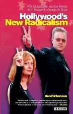 Hollywood's New Radicalism: War, Globalisation and the Movies from Reagan to Geo