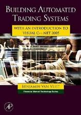 Financial Market Technology: Building Automated Trading Systems : With an...