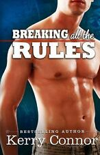 Breaking All the Rules by Kerry Connor (2013, Paperback)