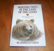 HUNTING TRIPS IN THE LAND OF THE CZARS Russia Hunting Hunter Big Game Book NEW