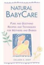 Natural Baby Care: Pure and Soothing Recipes and Techniques for Mother-ExLibrary