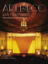 Art Deco San Francisco: The Architecture of Timothy Pflueger, Therese Poletti, V