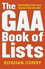 Corry, Eoghan The GAA Book of Lists Very Good Book