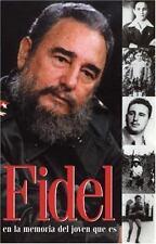 Fidel en la memoria del joven que es (Ocean Sur) (Spanish Edition) - LikeNew - C