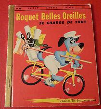 Un Petit Livre D'or Roquet Belles Oreilles se Charge de Tout Little Golden Book