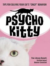 Psycho Kitty: Tips for Solving Your Cat's Crazy Behavior-ExLibrary