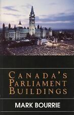 Canada's Parliament Buildings by Mark Bourrie (1996, Paperback)
