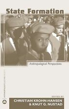 State Formation: Anthropological Perspectives (Anthropology, Culture and Society