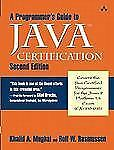 A Programmer's Guide to Java Certification: A Comprehesive Primer, Second Editio