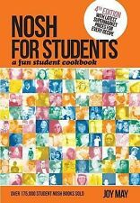 Nosh for Students - A Fun Student Cookbook - Photo with Every Recipe, Joy May -