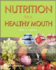 Nutrition for a Healthy Mouth, Rebecca Sroda, New Book