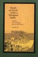 Death and Social Order in Tokugawa Japan: Buddhism, Anti-Christianity, and the