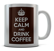 Keep Calm And Drink Coffee Mug Cup Gift Idea Present Birthday Coffee Tea