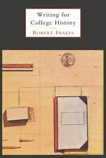 Writing for College History by Robert M. Frakes-A Short Handbook